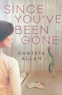 Since You've Been Gone - Paperback